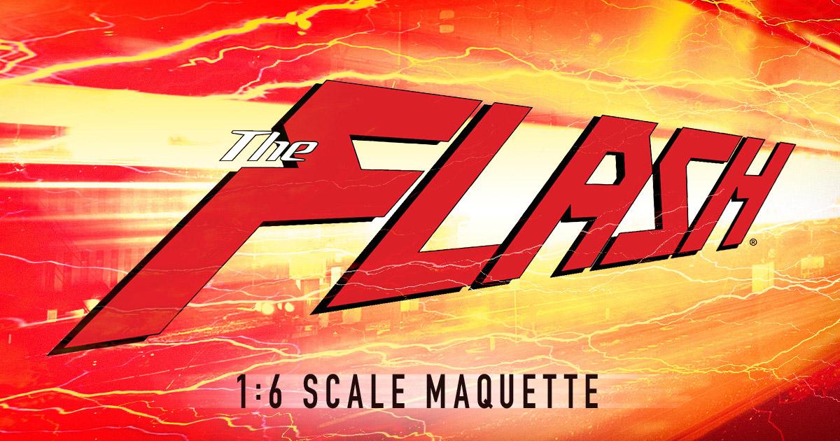 Flash 1:6 Maquette